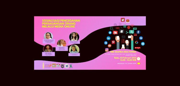 Sosialisasi Pencegahan Perdagangan Orang Melalui Media Online